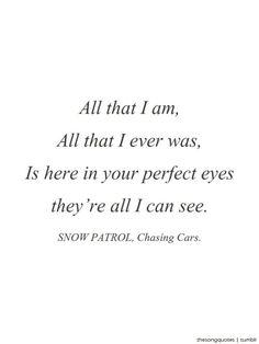 Chasing Cars. Snow Patrol.