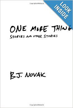 $14.97 One More Thing: Stories and Other Stories: B. J. Novak: 9780385351836: Amazon.com: Books