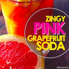 Zingy Pink Grapefruit Soda--a perfectly tasty alternative to sugar filled sodas!  #pinkgrapefruit #grapefruit #soda #drinkrecipe