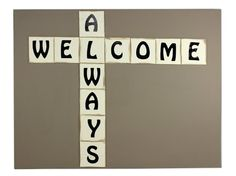 Always Welcome Canvas.