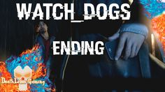 Watch Dogs Gameplay - Ending - Sometimes You Still Lose