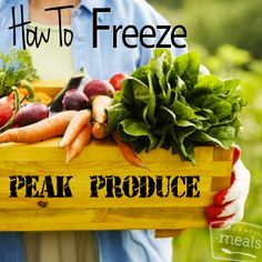 How To Freeze Produce | Once A Month Meals | Freezer Friendly
