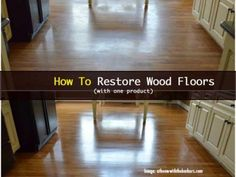 How to Get Buildup Off Hardwood Floors
