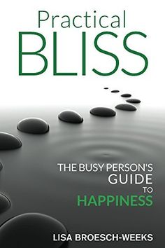 Practical Bliss: The