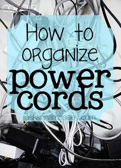 How to Organize Power Cords - Ask Anna