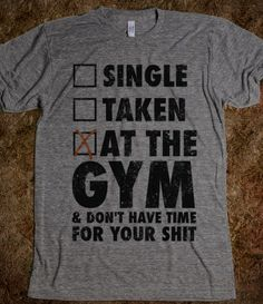 At The Gym #workout #tank #gear #tshirt #tee #fitness #gym #single #taken