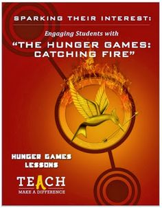 """Sparking Their Interest: Engaging Students with """"The Hunger Games: Catching Fire"""""""