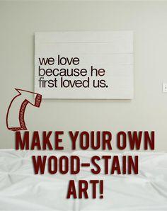 DIY wood stain typography art