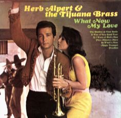 Herb Alpert + the Tijuana Brass