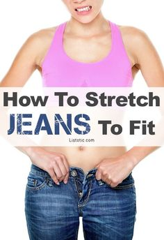 stretching old jeans