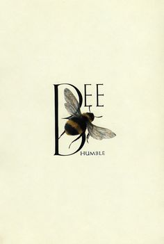 Bee Humble!