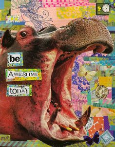 "Original Collage - ""Be Awesome Today """