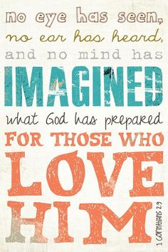 Happy Sunday from The Southern C!  1 Corinthians 2:9  http://pinterest.com/thesouthernc/faith/