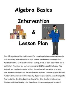 This 102 page Lesson Plan could be used for struggling Algebra students who need a little extra help with the basics, or could even be enrichment a... middle lesson plans, school stuff