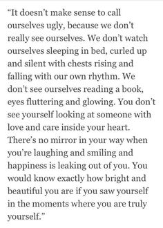 it doesn't make sense to call ourselves ugly.