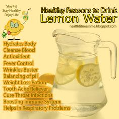 Healthy Reasons to Drink Lemon Water. I grew up drinking this every day, we always had a jug in the fridge. Good thing to get the kids onto.
