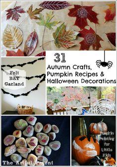 31 Autumn Crafts, Pumpkin Recipes, and Halloween Decorations
