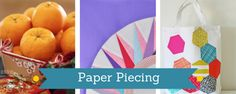 15 Free Paper Piecing Patterns: Our Best Foundation Piecing, English Paper Piecing Patterns, and String Quilts!