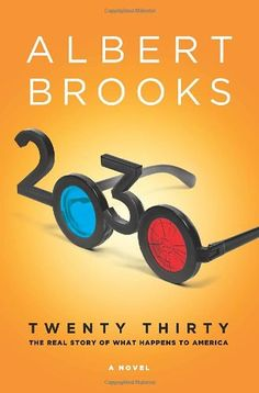 June 12, 2030 started out like any other day – until a massive earthquake that devastated Los Angeles sets in motion a sweeping chain of events that pits hope for the future against assurances of the past. Check out 2030: The Real Story of What Happens to America by Albert Brooks.
