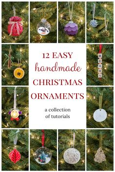 12 easy-to-follow tutorials for making handmade Christmas ornaments! Repinned by www.mygrowingtraditions.com