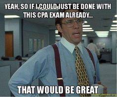 Pass CPA Exam Already - That Would be Great www.cpaexamclub.com  #cpaexam