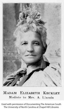 Elizabeth Hobbs Keckley was a former slave who became a successful seamstress, civic activist and author. She was best known as the personal modiste and confidante of Mary Todd Lincoln, the First Lady. Keckley had moved to Washington in 1860 after buying her freedom. She created an independent business in the capital based on clients who were the wives of the government elite. Among them were Varina Davis, wife of Jefferson Davis; and Mary Anna Custis Lee, wife of Robert E. Lee.