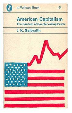 American Capitalism - J.K Galbraith, Design by Derek Birdsall pelican book, book covers