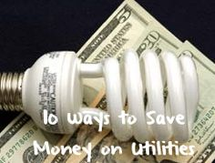 10 Ways to Save Money on Utilities