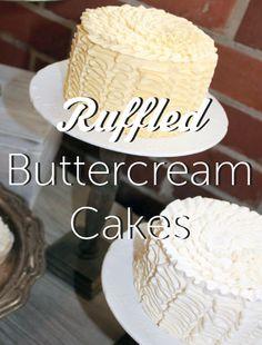 Ruffled Buttercream Cakes