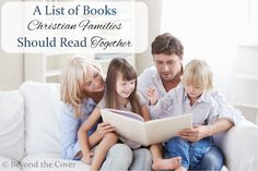 A List of Books Christian Families Should Read Together
