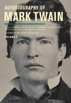 Autobiography of Mark Twain. Volume 2 - The second volume of Mark Twain's uncensored autobiography continues to describe the events of the author's life in his own humorous and opinionated voice, including his preoccupation with money and his dislike of the politicians of his day.