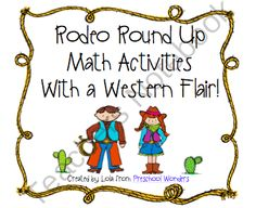 Rodeo Round Up Math Activities With a Western Flair from Preschool Wonders on TeachersNotebook.com -  (38 pages)  - This pack is filled with math activities that would be perfect for a Western/Cowboy Theme.