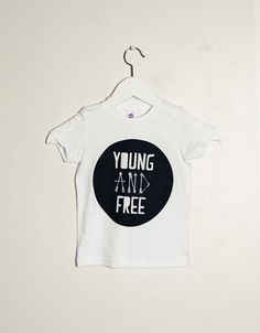 Young and Free (for the girls)