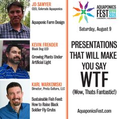 These are just some of the Saturday featured speakers at Aquaponics Fest. More to come...  www.AquaponicsFest.com