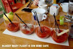 Bloody Mary Flight, Bin Wine Cafe