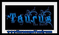 Taurus Horoscope - As per the astrology horoscope, all the people whose date of birth falls in between 20th April to 20 May are Taurus. It is important to note that no one is perfect in this world same as with Taurus people also. Like other zodiac signs Taurus also have strength & weakness.The main strength of Taurus people are Dependable, Loyal, Persistent, patient and generous & weaknesses are Stubborn, Laziness, Possessive... Learn More Here: http://www.horoscopeyearly.com/taurus-horoscope/