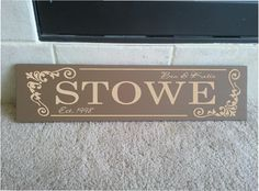 Beautiful 6x24 wooden board sign with custom family last name, couples names and est date.... $19.99, via Etsy.