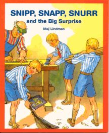 snip, snap, and snurr,and the big surprise