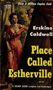 Follow the link attached to this image and read my review by review of Erskine Caldwell's 'Place Called Esteherville'.  Be sure to 'like' share and leave a comment.