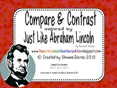 Classroom Freebies: Just Like Abraham Lincoln - Compare and Contrast