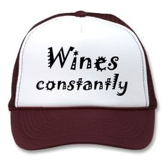 $15.95 Cute birthday gift idea! http://www.zazzle.com/funny_quotes_birthday_gifts_cute_trucker_hats_gift-148841067068657838?gl=Wise_Crack&rf=238222133794334761