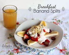 Breakfast Banana Splits- this looks like a fun idea!