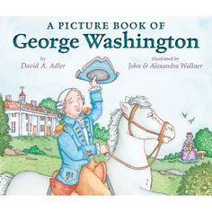 A Picture Book of George Washington (Picture Book Biography): David A. Adler, John Wallner, Alexandra Wallner