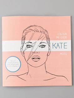 Kate Moss, the coloring book!