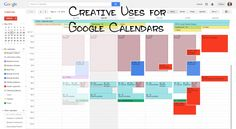 Creative Uses for Google Calendar | Technology for Moms
