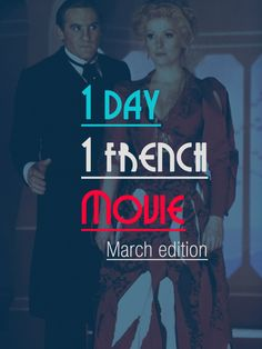 31 French movies to watch. One per Day (March Edition) #french #movie