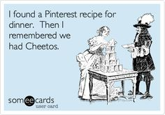 I found a Pinterest recipe for dinner. Then I remembered we had Cheetos.