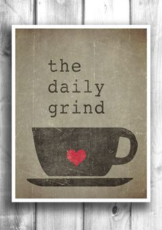 The Daily Grind - Fine art letterpress poster - Coffee Print – Happy Letter Shop
