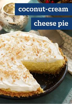 Coconut-Cream Cheese Pie – This luscious Coconut-Cream Cheese Pie takes only 15 minutes to make. The only challenge? Waiting for it to come out of the refrigerator.