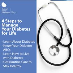 Taking action to manage your diabetes can help you to feel good today and stay healthy in the future. These four steps help people with #diabetes understand, monitor, and manage their diabetes to help them stay healthy and prevent complications such as #kidneydisease.